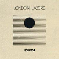 London Lazers-Undone