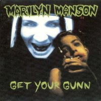 Marilyn Manson-Get Your Gunn