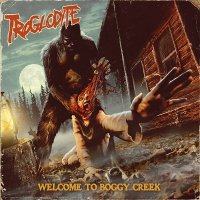 Troglodyte-Welcome To Boggy Creek