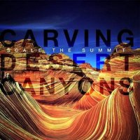 Scale The Summit-Carving Desert Canyons
