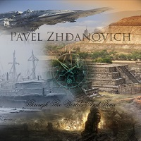 Pavel Zhdanovich — Through the Worlds and Time (2017)