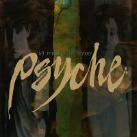 Psyche-69 Minutes of History