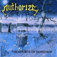 Authorize — The Source of Dominion (1991)  Lossless