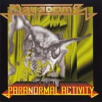 Mayadome-Paranormal Activity