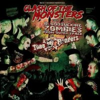 Bloodsucking Zombies From Outer Space & Thee Flanders-Clash Of The Monsters [Split]