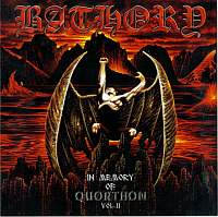 Bathory + Quorthon-In Memory Of Quorthon Vol.II