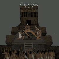 Mountain God-Bread Solstice