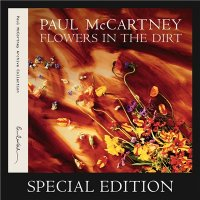 Paul McCartney-Flowers in the Dirt [Special Edition]