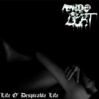 Abandoned By Light-Life O\' Despicable Life