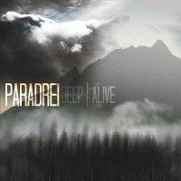 Paradrei-Deep | Alive