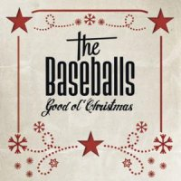 The Baseballs-Good Ol\' Christmas