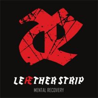 Leaether Strip-Mental Recovery