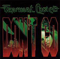 Terminal Choice-Don't Go