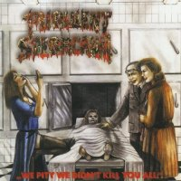 Purulent Spermcanal — We Pity We Didn\'t Kill You All (1999)