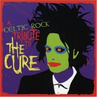 Seven Nations-A Celtic Rock Tribute To The Cure