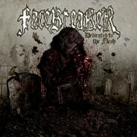 Facebreaker-Dedicated To The Flesh