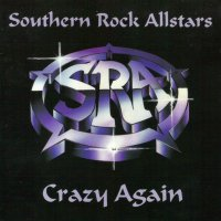Southern Rock Allstars-Crazy Again