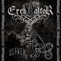 Ereb Altor — Ulfven (Limited edition) (2017)