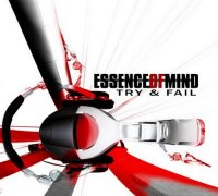 Essence Of Mind-Try & Fail