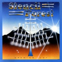 Stencil Forest-Opening Act (Reissued 2004)