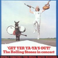 The Rolling Stones — Get Yer Ya-Ya\'s Out! (US Live) (1970)