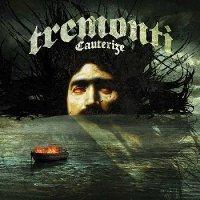 Tremonti — Cauterize [Deluxe Edition] (2015)