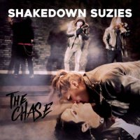 Shakedown Suzies — The Chase (2017)