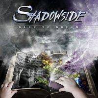 Shadowside-Dare To Dream