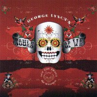 George Lynch's Souls Of We-Let The Truth Be Known