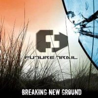 Future Trail-Breaking New Ground