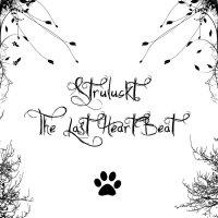 Struluckt-The Last Heartbeat