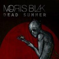 Moris Blak-Dead Summer