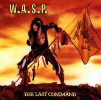 W.A.S.P.-The Last Command