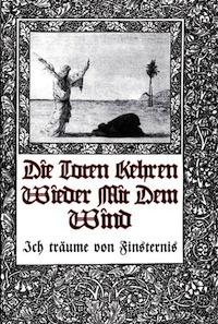 Die Toten Kehren Wieder Mit Dem Wind-Ich Träume Von Finsternis