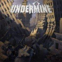 Undermine — Undermine (2016)