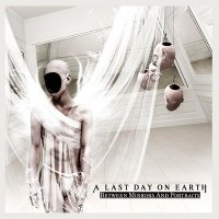 A Last Day On Earth — Between Mirrors and Portraits (2010)