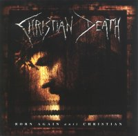 Christian Death — Born Again Anti Christian (2000)