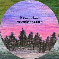 Mariana Ponte — Goodbye Saturn (2017)