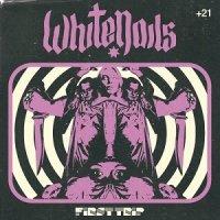Whitenails-First Trip