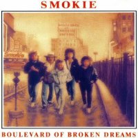 Smokie-Boulevard Of Broken Dreams