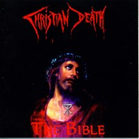 Christian Death — The Bible (Compilation) (1999)