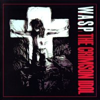 W.A.S.P.-The Crimson Idol (Remastered 1998)