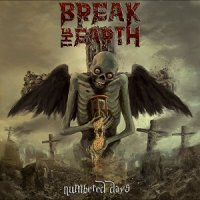 Break The Earth — Numbered Days (2017)
