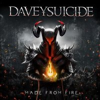 Davey Suicide — Made From Fire (2017)