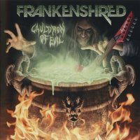 Frankenshred-Cauldron Of Evil