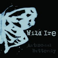 Wild Ire-Antisocial Butterfly