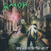 Amok — Somewhere In The West (2013)