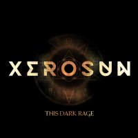 Xerosun-This Dark Rage