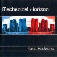 Mechanical Horizon — New Horizons (2001)