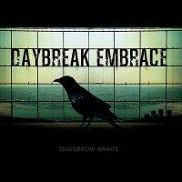 Daybreak Embrace-Tomorrow Awaits
